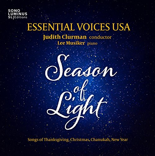Season of Light: Songs of Thanksgiving - Christmas - Chanukah - NewYear