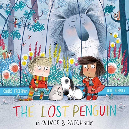 The Lost Penguin: An Oliver and Patch Story (English Edition)