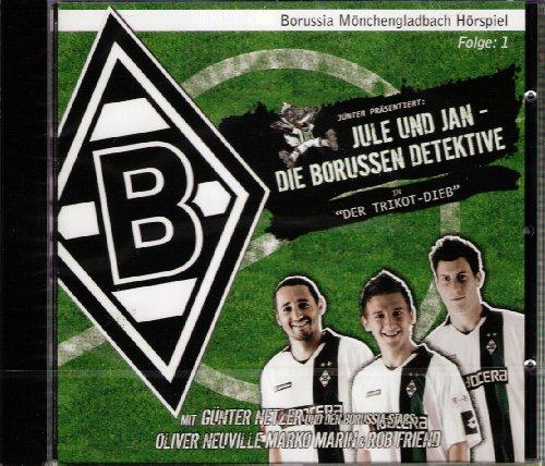 Jule und Jan - Die Borussen Detektive in Der Trikot Dieb Borussia Mönchengladbach Hörspiel CD