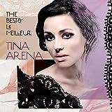 The Best & Le Meilleur von Tina Arena