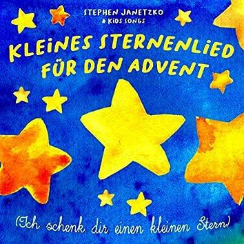 Kleines Sternenlied für den Advent (Ich schenk dir einen kleinen Stern)