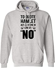to Quote Hamlet Act III, Scene III Line 87, NO - Funny Hoodie for Shakespeare Lovers