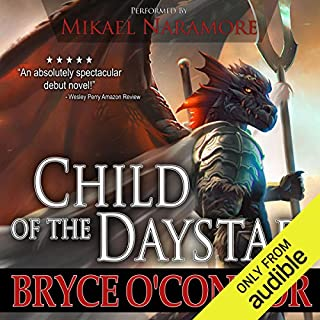 Child of the Daystar                   By:                                                                                                                                 Bryce O'Connor                               Narrated by:                                                                                                                                 Mikael Naramore                      Length: 11 hrs and 4 mins     20 ratings     Overall 4.5