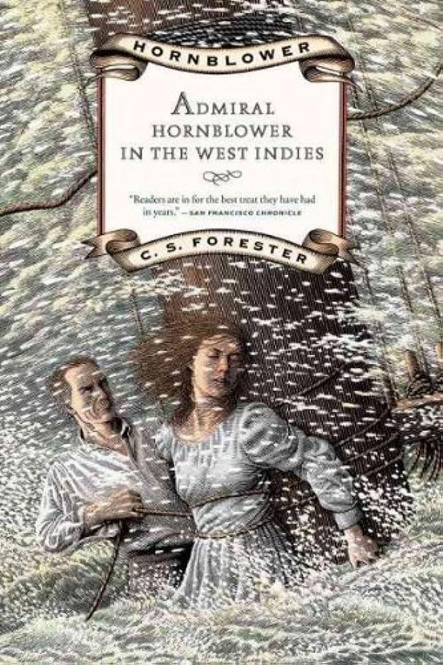 中国ツーリストパンサーAdmiral Hornblower in the West Indies (Hornblower Saga)