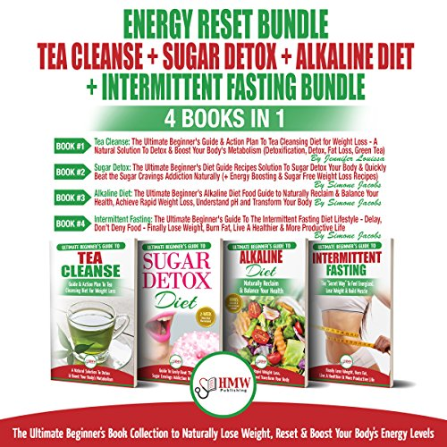Energy Reset Bundle: Ultimate Beginner's Book Collection to Naturally Lose Weight, Reset & Boost Your Body's Energy Level     4 Books in 1: Tea Cleanse, Sugar Detox, Alkaline Diet, Intermittent Fasting              By:                                                                                                                                 Simone Jacobs,                                                                                        Jennifer Louissa                               Narrated by:                                                                                                                                 Andrea Giordani,                                                                                        Steve Atkins-Linnell,                                                                                        Alicia Rose,                   and others                 Length: 5 hrs and 56 mins     25 ratings     Overall 4.9