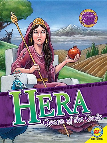 Hera: Queen of the Gods (Gods and Goddesses of Ancient Greece)