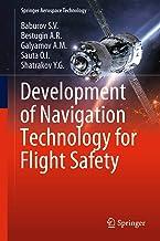 Development of Navigation Technology for Flight Safety (Springer Aerospace Technology) PDF