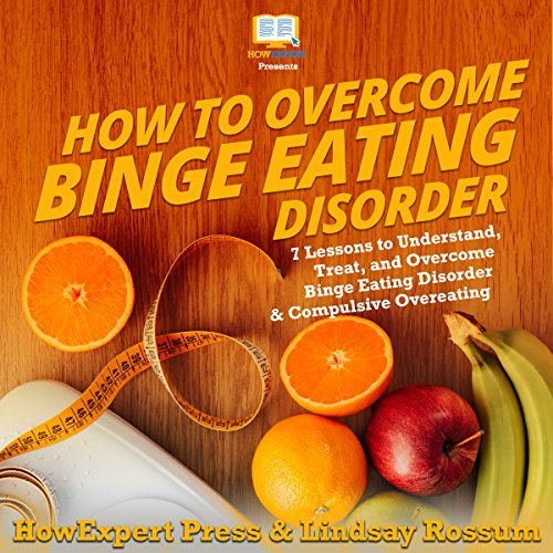 How to Overcome Binge Eating Disorder cover art