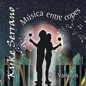 Música Entre Copes, Vol. II -Varietals-