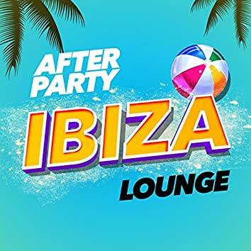 After Party Ibiza Lounge