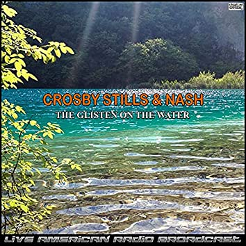 The Glisten On The Water (Live)