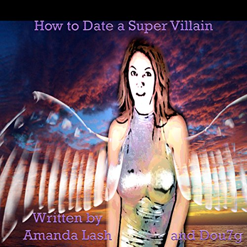 How to Date a Supervillain audiobook cover art