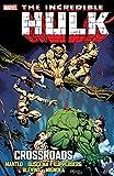 Incredible Hulk: Crossroads (Incredible Hulk (1962-1999))