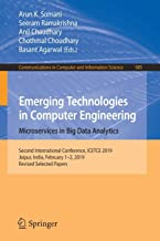 Emerging Technologies in Computer Engineering: Microservices in Big Data Analytics: Second International Conference, ICETCE 2019, Jaipur, India, February 1-2, 2019, Revised Selected Papers