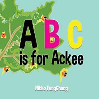 A is for Ackee: Alphabet Book