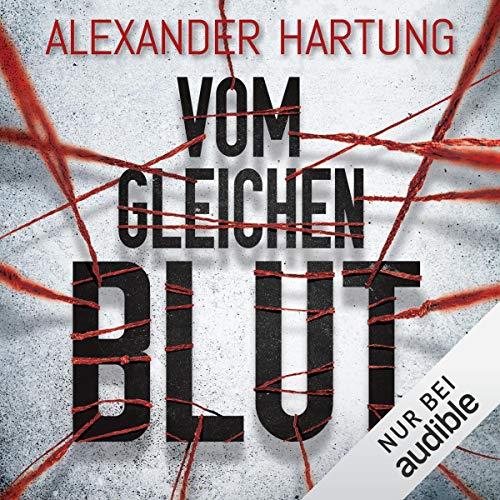 Vom gleichen Blut     Nik Pohl 2              De :                                                                                                                                 Alexander Hartung                               Lu par :                                                                                                                                 Oliver Schmitz                      Durée : 8 h et 31 min     Pas de notations     Global 0,0