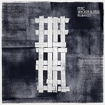 Wicker & Steel Remixed - EP1