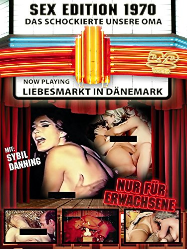 Sex-Edition 1970 - Liebesmarkt in Dänemark
