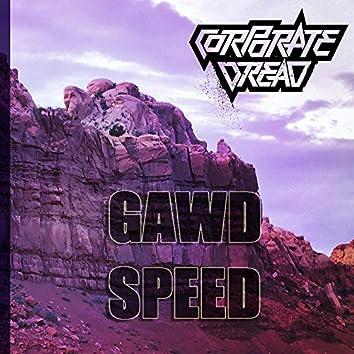 GAWD SPEED