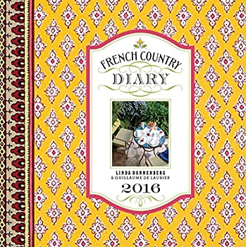 French Country Diary 2016 Calendar 1419716174 Book Cover