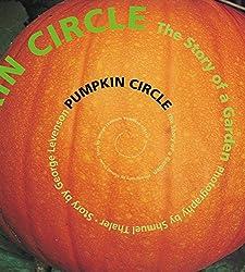 Pumpkin Circle: The Story of a Garden Book