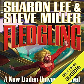 Fledgling     Liaden Universe: Theo Waitley, Book 1               Autor:                                                                                                                                 Sharon Lee,                                                                                        Steve Miller                               Sprecher:                                                                                                                                 Eileen Stevens                      Spieldauer: 13 Std. und 18 Min.     2 Bewertungen     Gesamt 4,0