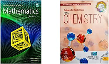 Secondary School Mathematics for Class 10 + Science for Class 10 Part-2 Chemistry by Lakhmir Singh (2020-2021 Examination)...