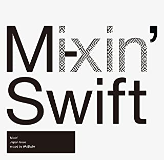 Mixin'-Japan Issue- Mixed by M-Swift(仮)