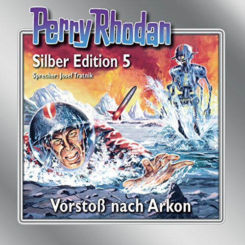 Vorstoß nach Arkon audiobook cover art