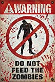 Close Up Warning Poster Do Not Feed The Zombies (61cm x