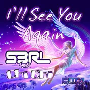 I'll See You Again (feat. Chi Chi)