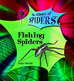 Fishing Spiders (The Library of Spiders)