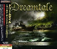 World Changed Forever by Dreamtale (2013-04-30)