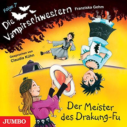 Der Meister des Drakung-Fu (Die Vampirschwestern 7) Titelbild