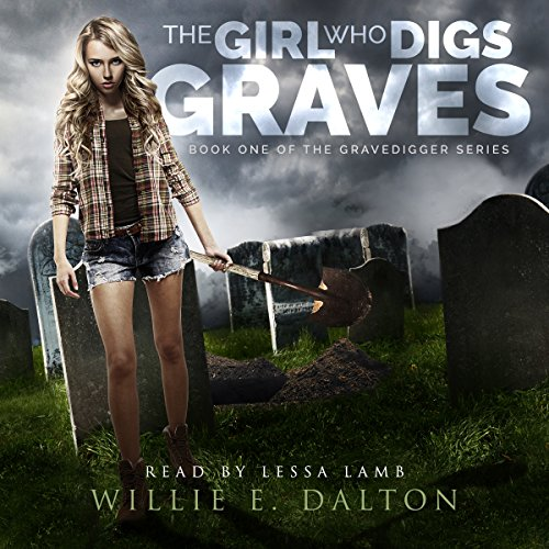 The Girl Who Digs Graves audiobook cover art