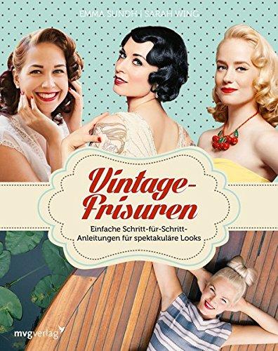 Vintage-Frisuren: Einfache Schritt-für-Schritt-Anleitungen für spektakuläre Looks
