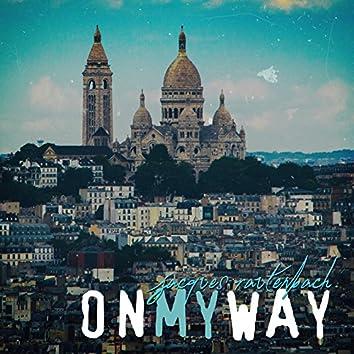 On My Way