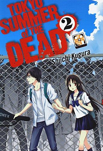 Tokyo summer of the dead (Vol. 2)
