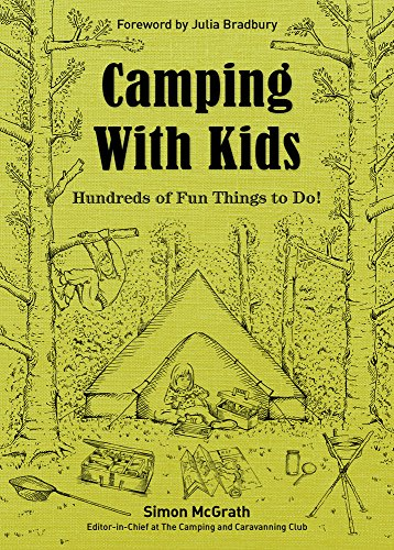 Camping with Kids: Hundreds of Fun Things to Do!