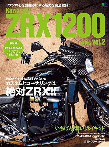 Kawasaki ZRX1200&1100 vol.2[雑誌]