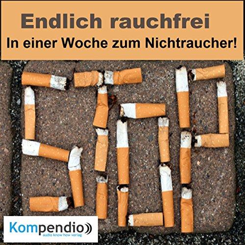 Endlich rauchfrei: In einer Woche zum Nichtraucher! cover art