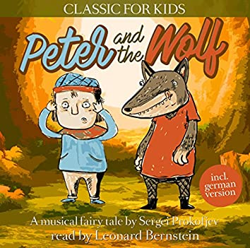 Peter and the Wolf - Classic for Kids