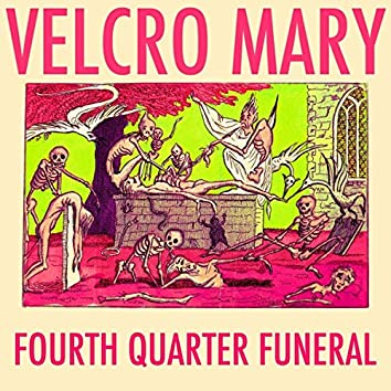 Fourth Quarter Funeral