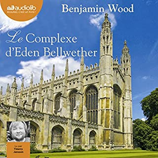 Le Complexe d'Eden Bellwether                   De :                                                                                                                                 Benjamin Wood                               Lu par :                                                                                                                                 Thierry Janssen                      Durée : 14 h et 41 min     45 notations     Global 3,9