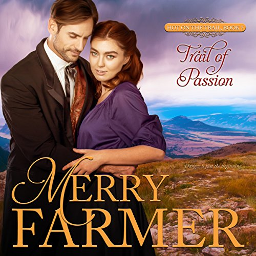 Trail of Passion audiobook cover art