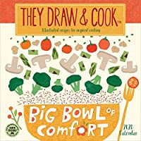 They Draw & Cook 2020 Calendar: Illustrated Recipes for Inspired Cooking