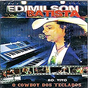 O Cowboy dos Teclados (Ao Vivo)