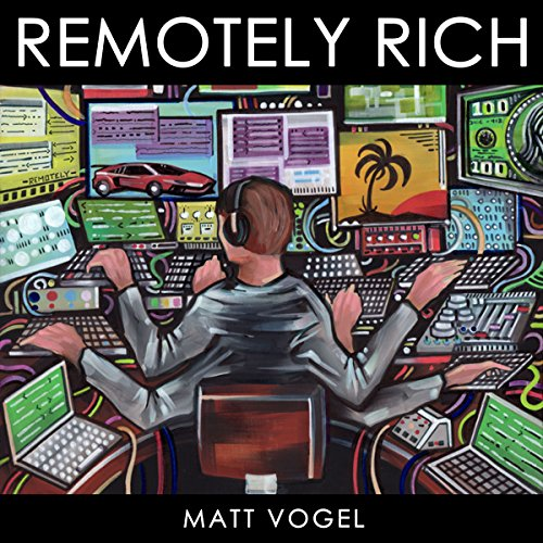 Remotely Rich audiobook cover art