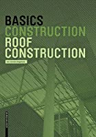 Basics Roof Construction