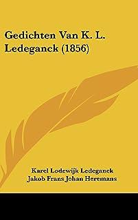 Gedichten Van K. L. Ledeganck (1856)